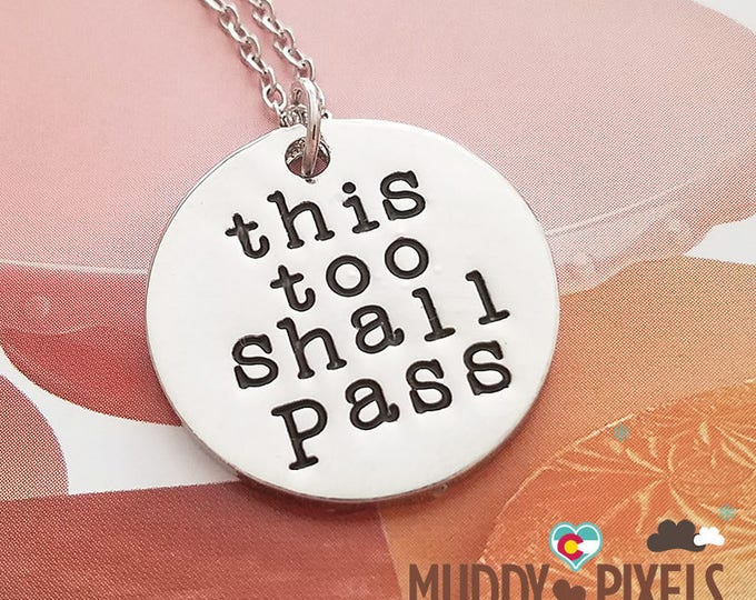 Cute Inspirational Necklace! This too shall pass