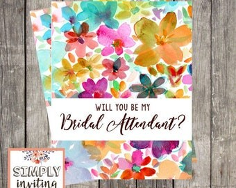 Will You Be My Bridal Attendant, Printed Note Card, Attendant Request Card, Attendant Proposal Card, Floral Watercolor, Bridesmaid Proposal