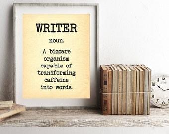 Birthday Gift for Writer, Writer Quote, Writer Print, Writer Definition, Bookish Print, Writer Gift for Her, Gift for Him, Funny Writer Gift