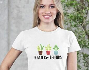 Plants are friends t-shirt cotton cotton