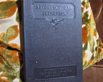 "Vintage ""Architectural Interiors"" by the International Textbook Company of Scranton PA copyright 1936 #278"