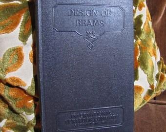 "Vintage ""Design of Beams"" by International Textbook Company of Scranton PA copyright 1931, 1937 Parts 1 & 2 #N317B"
