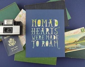 Travel Theme Wanderlust Art, Adventure Theme Decor, Nomad Hearts, One of a Kind Map Art, Roam Artwork, 8x10 inches