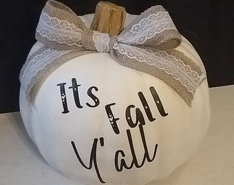 It's Fall Y'all, Fall Decorations, Thanksgiving Decoration, Home Decor, Rustic, Pumpkin