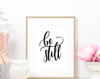Be Still Printable, Digital Art Print