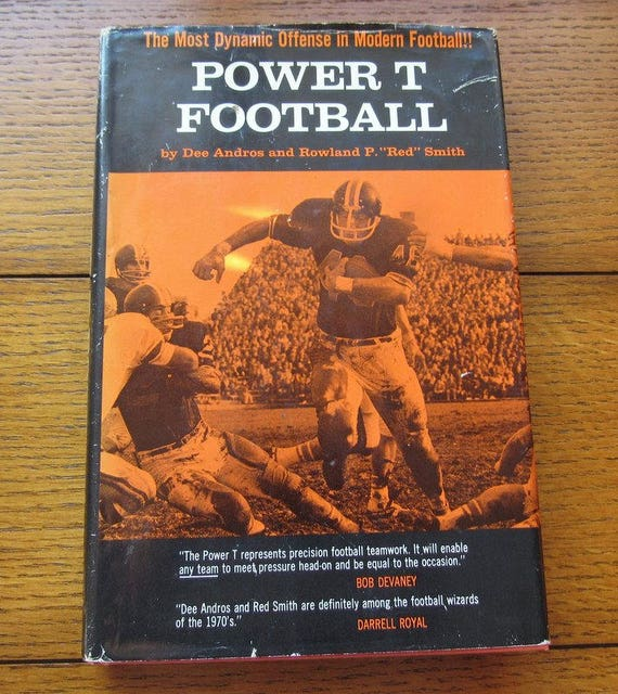 Power T Football By Dee Andros and Red Smith