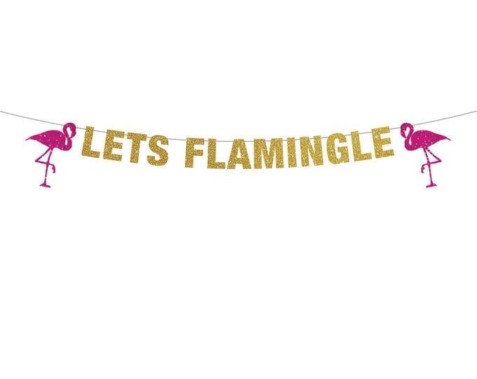 Let's Flamingle Banner, Flamingo Banner, Flamingo Party Decoration, Flamingo Bachelorette Party Decor, Flamingo Party, Luau Party Decoration