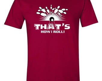Men's - That's How I Roll! Bowling Tee - FREE SHIPPING