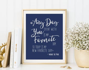 Any Day Spent With You Is My Favorite Day Quote Print Navy Nursery Decor Boy Nursery Art Print Gender Neutral Nursery Decor 8x10 DIGITAL