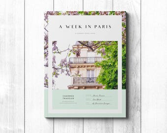 A Week in Paris Travel Guide - 7 Days in the City of Light