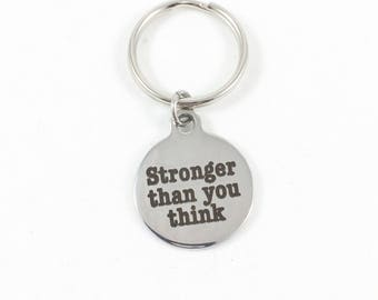 Strong Keychain, Encouraging Keychain, Motivational Keychain, Encouraging Gift Strong Woman Strong Women Strong Gift Stronger Than You Think