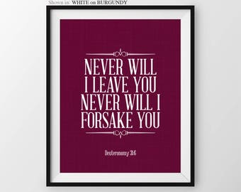 Religious Home Decor Deuteronomy 31:6 Never Will I Forsake You Bible Verse Sign Christian Gifts Religious Decor Bible Verse Wall Art Quote