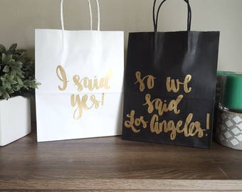 I said yes so we said Los Angeles - Made in Nashville - Bachelorette Party Gift Bags - Bachelorette Party Survival Kit - Bridesmaid Gift