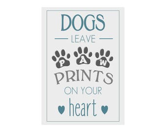 Dogs Leave Paw Prints on your Heart Personalised  gift Print