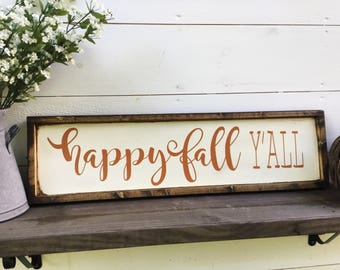 Happy Fall Y'all Sign Fall Sign Fall decor