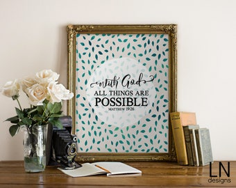 Instant Matthew 19:26 'with God all things are possible' Scripture Art Print 8x10 Printable File Watercolor Leaves Christian Words