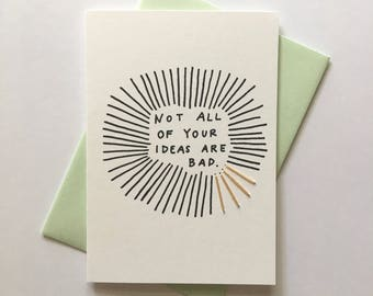 Not All of Your Ideas are Bad. Hand Stitched Greeting Card. Cards for Creatives.