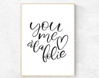 You Me a la Folie (You Me like Crazy) Brush Lettering - Digital Download