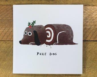 Sliced Yule Dog Christmas Card, Funny Christmas Card, Yule Log, Funny Dog, Dog Lover, Festive, The Huffing Dog, John Bond