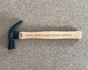 Engraved  Hammer - Father's Day Gift