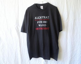 90s Alcatraz Psycho Ward Out Patient Embroidered T-Shirt