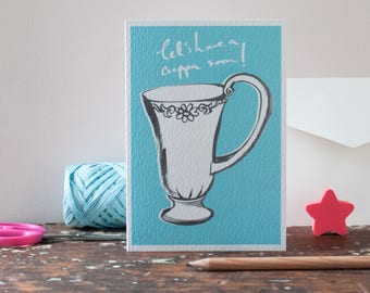 Friendship Card, Let's Have a Cuppa soon! Greeting card for a friend you miss, a Missing You card, for a personal message to a close friend