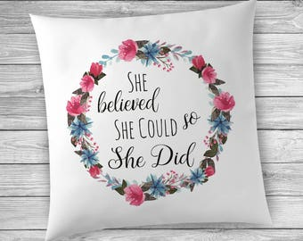 Graduation Gift, She Believed She Could So She Did, Pillowcase, Pillow Cover