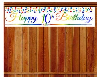Item#010RPB Happy 10th Birthday Rainbow Wall Decoration Indoor / OutDoor Party Banner  (10 x 50inches)