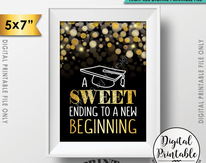"A Sweet Ending to a New Beginning Graduation Sign, Graduation Party Sweet Treats, Black & Gold Glitter Printable 5x7"" Instant Download"