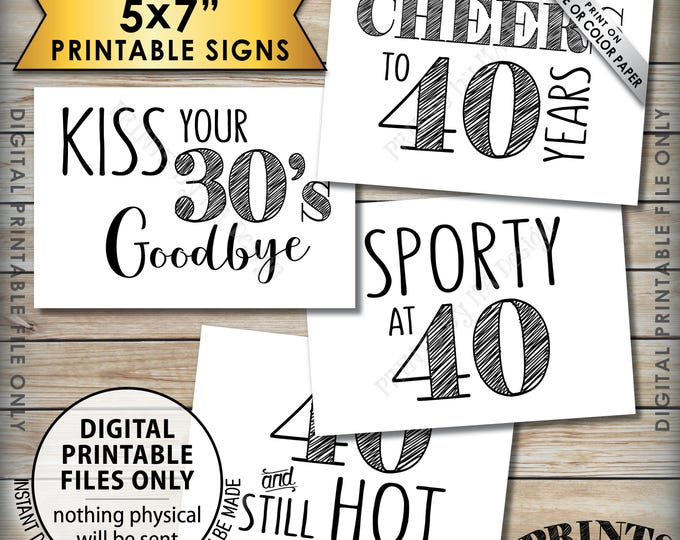 40th Birthday Candy Signs, Cheers to 40 Years, Sporty at 40 & Still Hot, Fortieth Birthday Party, 4 PRINTABLE 5x7 Instant Download Signs