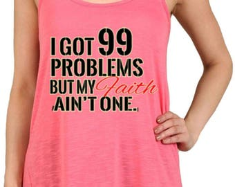 Women's I Got 99 Problems Graphic Print Polyester Tank Tops for Regular and PLUS - Small ~ 3XL (mu-001-tp)