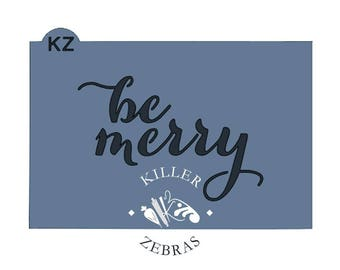 FAST Shipping!!! Be Marry Stencil, Be Merry Cookie Stencil, Christmas Cookie Stencil, Winter Cookie Stencil, Christmas Stencil, Winter