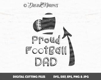 Proud Football Dad SVG, Football Dad SVG, Football Cut File, Proud Dad, Sports SVG, Cricut File, Silhouette Cut File, Vinyl Cut File SVDP505