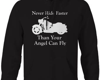 Motorcycle - Never Ride Faster Than Your Angel - Cruiser Hooded Sweatshirt- U256