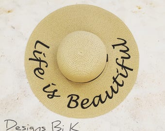 Life is Beautiful hat, Personalized straw hat, Personalized sun hat, Floppy beach hat, Embroidered hat, Anniversary gift, Personalized gift