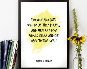 Woman and cats (...), Robert A Heinlein, Robert A. Heinlein Quote, Watercolor Quote Poster, Wall art, Housewarming, Gift, Birthday.