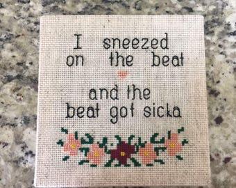 I Sneezed On The Beat Beyonce Cross Stitch