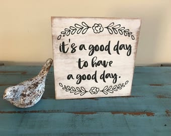 It's A Good Day To Have A Good Day Inspirational Rustic Wood Sign/Family Decor/Gallery Wall Decor/Inspirational Sign/Inspirational Decor