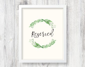 Printable Greenery Reserved Poster (2 versions)