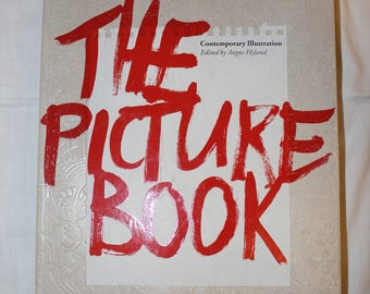 FREE SHIPPING // The Picture Book - contemporary illustration / art book