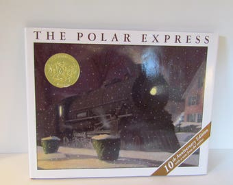 The Polar Express by Chris Van Allsburg 10th Anniversary Edition Book