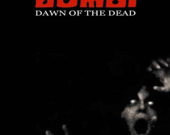 Back to School Sale: DAWN Of THE DEAD Movie Poster George Romero Zombies