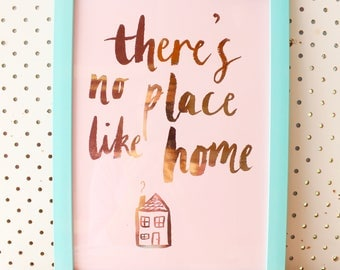 There's no place like home PRINT (A4)