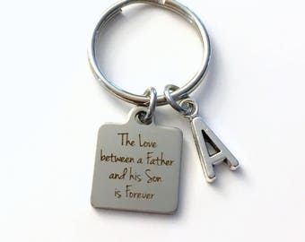 The Love between a Father and his Son is Forever Keychain, Gift for Groom Key Chain, Letter Initial Him Wedding Day Present From Dad to son