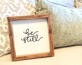 Be still sign, be still and know that I am God sign, be still and know sign, christian sign, baptism gift, confirmation gift, christian gift