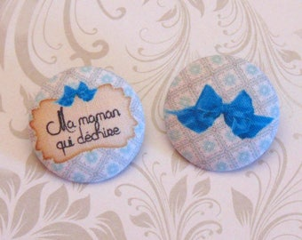 x 2 buttons 38mm fabric my mom who rocks ref A26