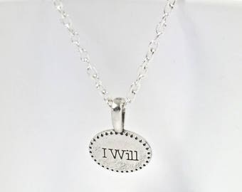 "Motivational Gift, ""I Will"" Charm Necklace,I Will What I Want Jewelry,I Will Word Tag,Charm Necklace,Motivational Pendant,Inspirational Gift"