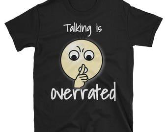 Funny Stop Talking, Hush Shirt