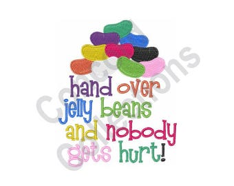 Hand Over Jelly Beans - Machine Embroidery Design