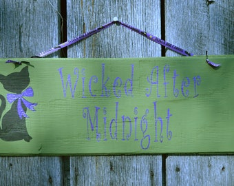 Wicked after Midnight Sign